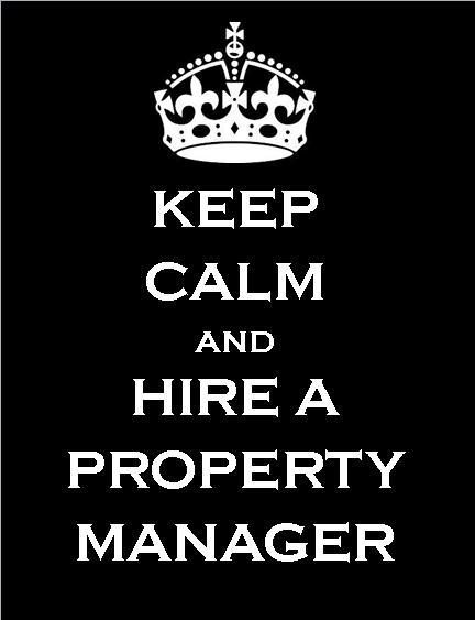 Keep Calm and Hire A Property Manager for your Nevada County Property Management Needs!
