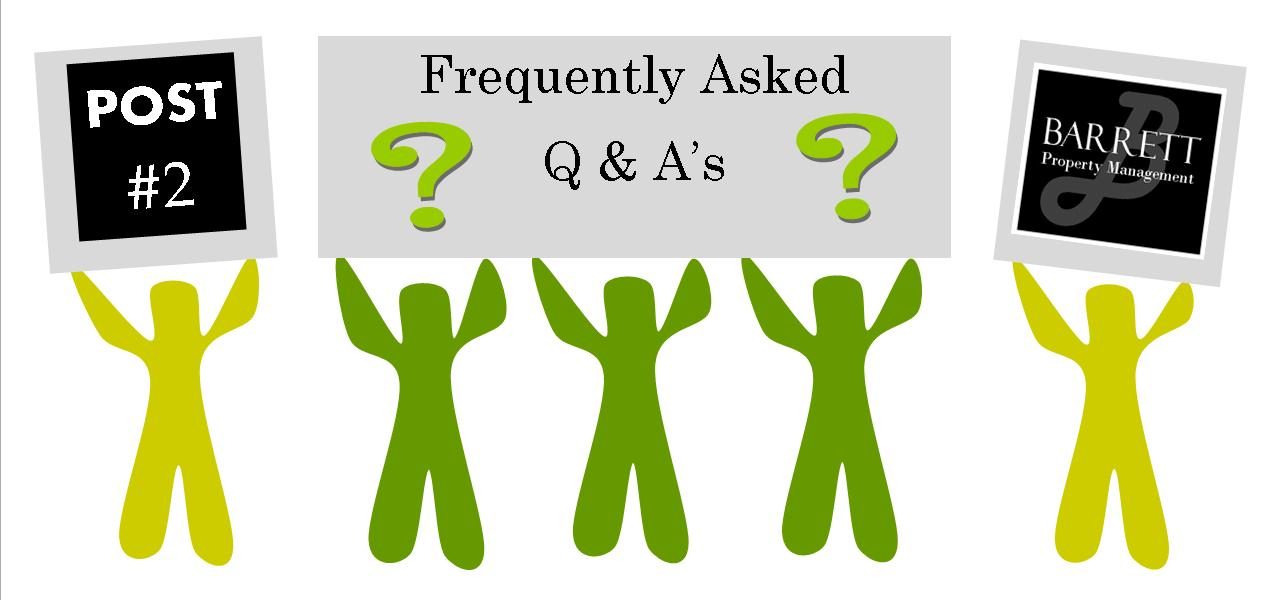Barrett Property Management Frequently Asked Q&A's | Post #2