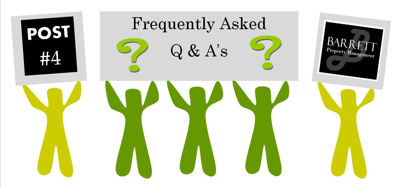 Barrett Property Management Frequently Asked Q&A's | Post #4