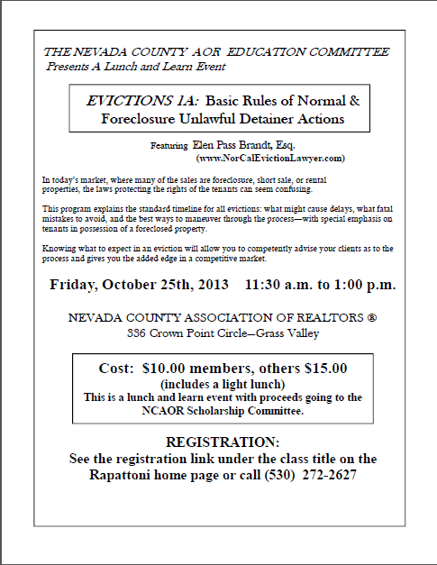 Eviction Class @ Nevada County Association of Realtors   Friday, October 25th from 11:30am - 1:00pm   Lunch & Learn   $10 for members, $15 for non-members